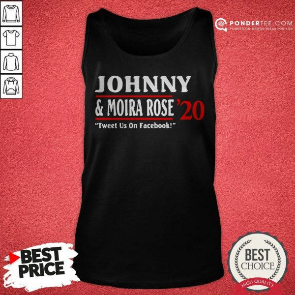 Jonny And Moira Rose 2020 Tweet Us On Facebook Tank Top - Desisn By Warmtees.com