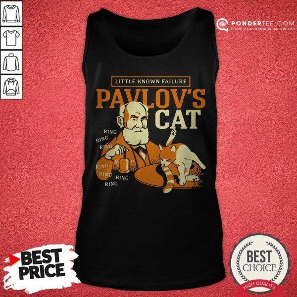 Little Known Failure Pavlov's Cat Tank Top - Desisn By Warmtees.com