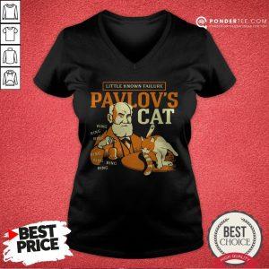 Little Known Failure Pavlov's Cat V-neck - Desisn By Warmtees.com