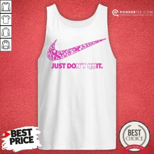 Nike Just Don't Quit Tank Top - Desisn By Warmtees.com