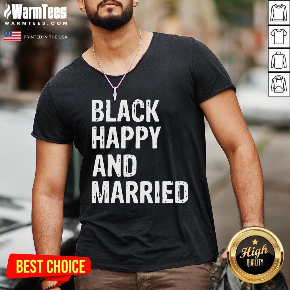 Official Black Happy And Married V-neck - Desisn By Warmtees.com