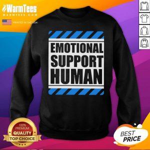 Official Emotional Support Human Sweatshirt - Desisn By Warmtees.com