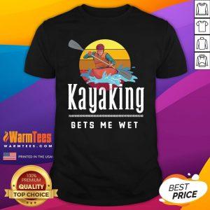 Official Kayaking Gets Me Wet Vintage Retro Shirt - Design By Warmtees.com