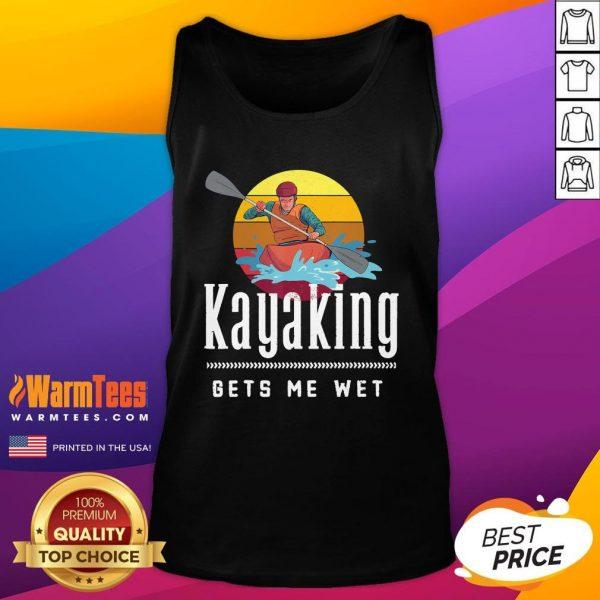 Official Kayaking Gets Me Wet Vintage Retro Tank Top - Design By Warmtees.com