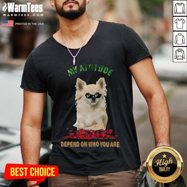 Official My Attitude Depend On Who You Are V-neck - Desisn By Warmtees.com