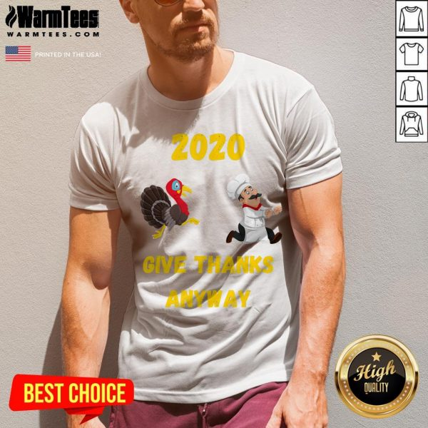 Official Thanksgiving 2020 Give Thanks Anyway V-neck - Desisn By Warmtees.com