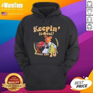 Official The Muppets Keepin It Real Since The 70 Hoodie - Desisn By Warmtees.com