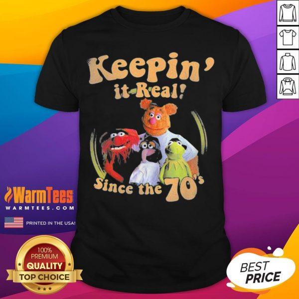 Official The Muppets Keepin It Real Since The 70 Shirt - Desisn By Warmtees.com
