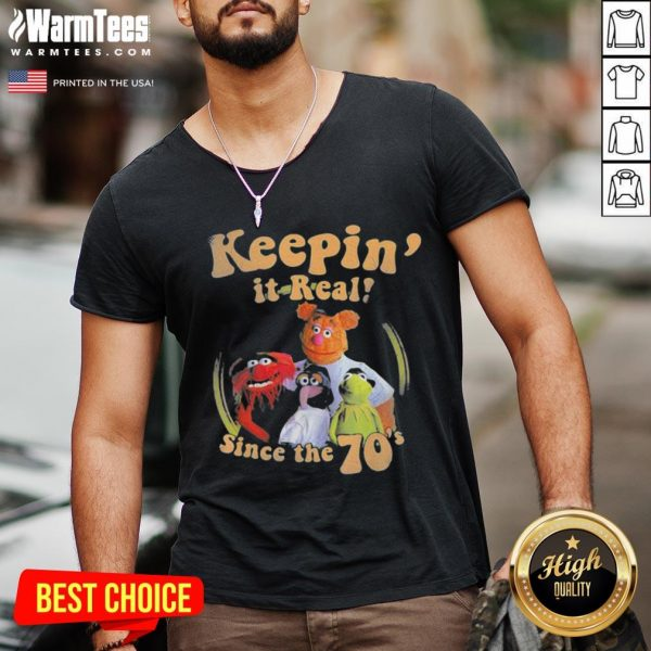Official The Muppets Keepin It Real Since The 70 V-neck - Desisn By Warmtees.com