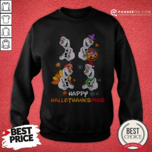 Olaf Halloween And Merry Christmas Happy Hallothanksmas Sweatshirt - Desisn By Warmtees.com