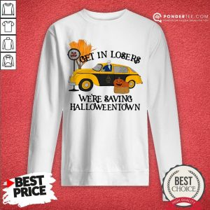 Original Benny Taxi Driver Get In Losers We're Saving Halloweentown Sweatshirt - Desisn By Warmtees.com