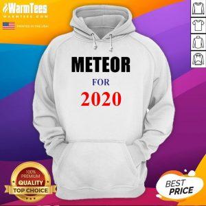 Original Meteor for 2020 Official Hoodie - Desisn By Warmtees.com