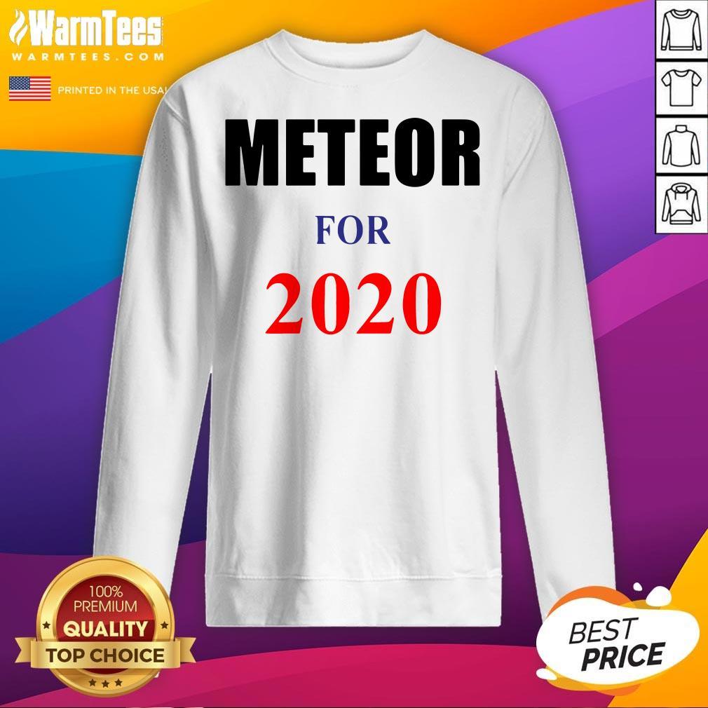 Original Meteor for 2020 Official Sweatshirt - Desisn By Warmtees.com