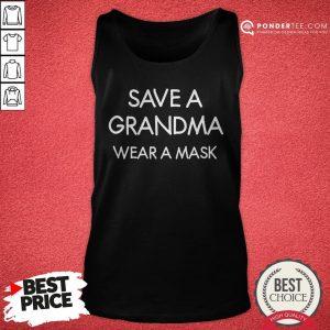 Save A Grandma Wear A Mask Funny Joke Sarcastic Family Tank Top - Desisn By Warmtees.com
