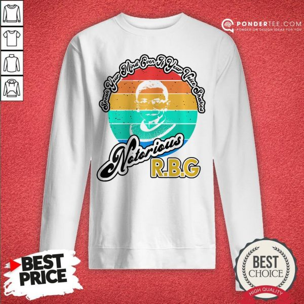 Speak Your Mind Even If Your Voice Shakes RBG Vintage Sweatshirt - Desisn By Warmtees.com