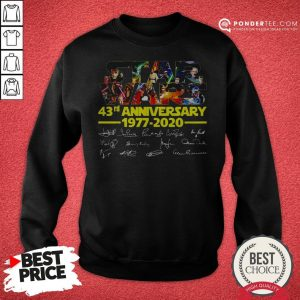 Star Wars 43rd Anniversary 1977 2020 Characters Signatures Sweatshirt - Desisn By Warmtees.com