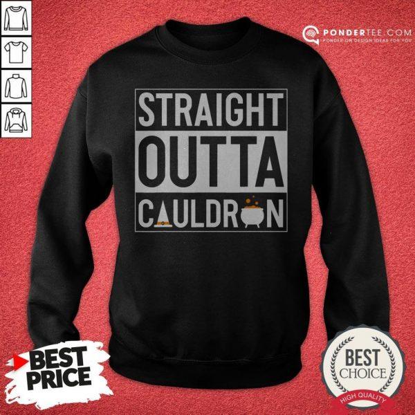 Straight Outta Cauldron Brew Witch Hat Halloween Funny Pun Sweatshirt - Desisn By Warmtees.com