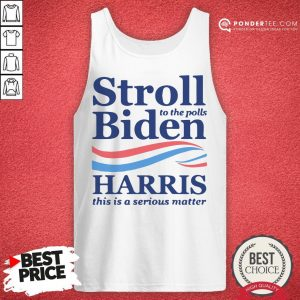 Stroll To The Pools Biden Harris This Is A Serious Matter Tank Top - Desisn By Warmtees.com