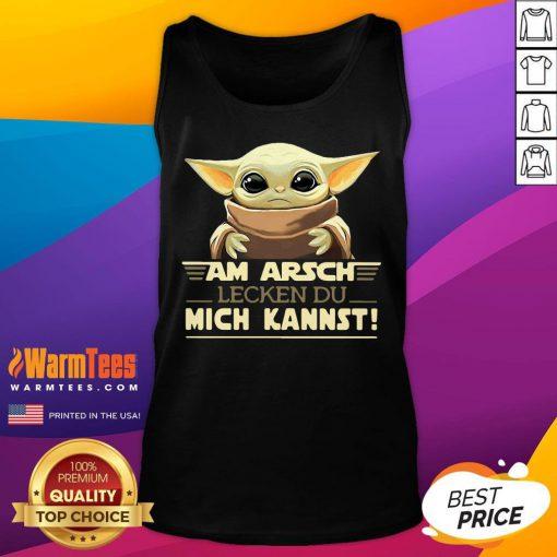 Top Baby Yodda Am Arsch Lecken Du Mich Kannst Tank Top - Desisn By Warmtees.com