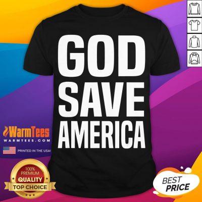 Top God Save America Us President Gift Shirt - Desisn By Warmtees.com