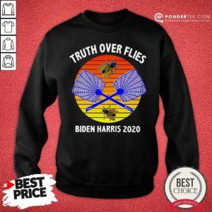 Truth Over Flies Biden Harris 2020 Vintage Sweatshirt - Desisn By Warmtees.com