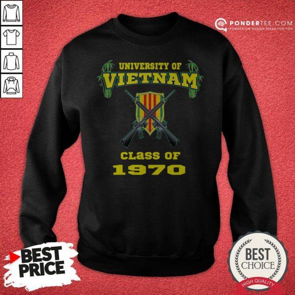 University Of Vietnam Class Of 1970 Sweatshirt - Desisn By Warmtees.com