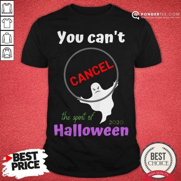 You Can't Cancel Halloween - Halloween Spirt 2020 Lives On Shirt - Desisn By Warmtees.com