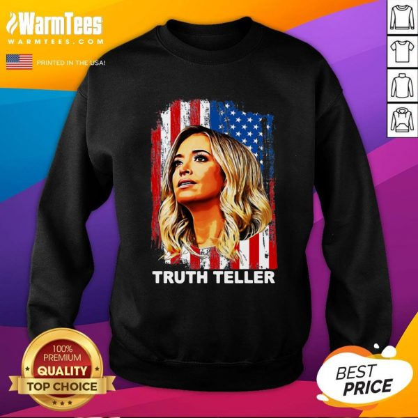 Attractive Kayleigh McEnany Truth Teller United States Sweatshirt - Design By Warmtees.com