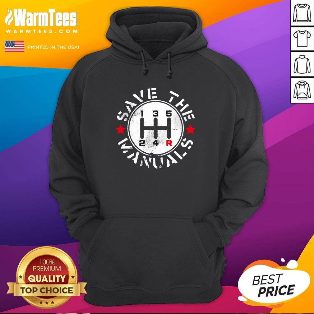 Attractive Save The Manuals Car Hoodie - Design By Warmtees.com