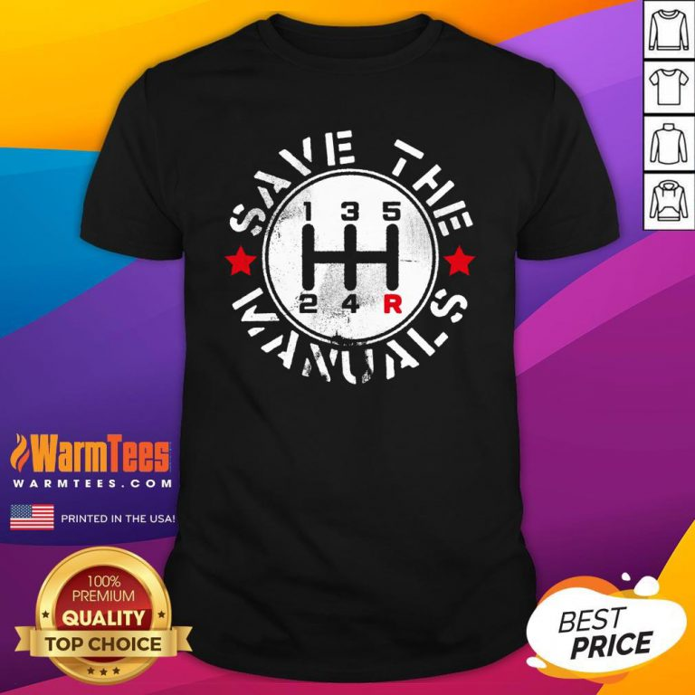 Attractive Save The Manuals Car Shirt - Design By Warmtees.com