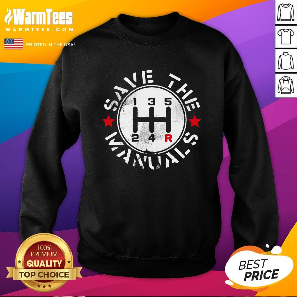 Attractive Save The Manuals Car Sweatshirt - Design By Warmtees.com