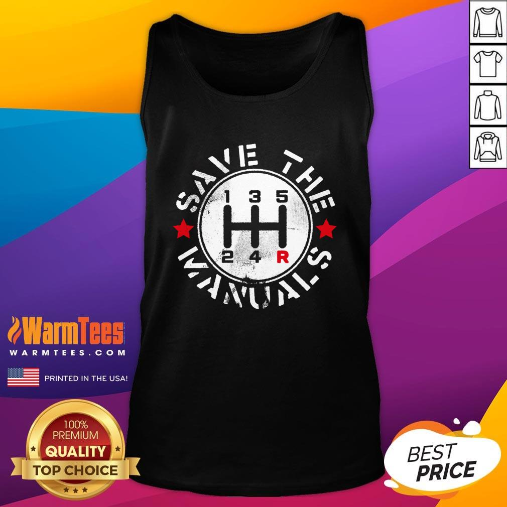 Attractive Save The Manuals Car Tank Top - Design By Warmtees.com
