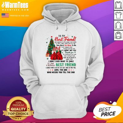 Attractive To My Best Friend You Changed My Life Without Even Trying Christmas Hoodie - Design By Warmtees.com
