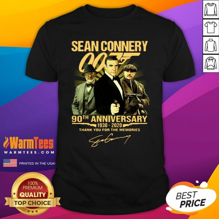 Cool Sean Connery 007 90th Anniversary 1930 2020 Thank You For The Memories Signature Shirt- Design By Warmtees.com