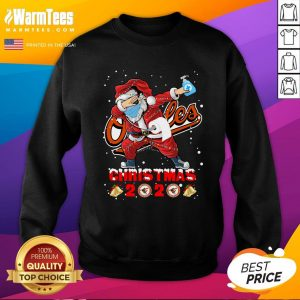 Cute Baltimore Orioles Funny Santa Claus Dabbing Christmas 2020 Sweatshirt - Design By Warmtees.com