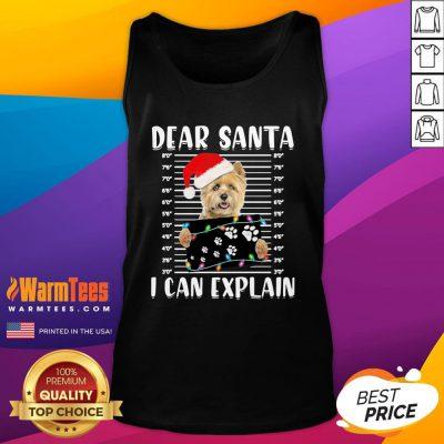 Cute Cairn Terrier Dear Santa I Can Explain Christmas Sweater Tank Top - Design By Warmtees.com