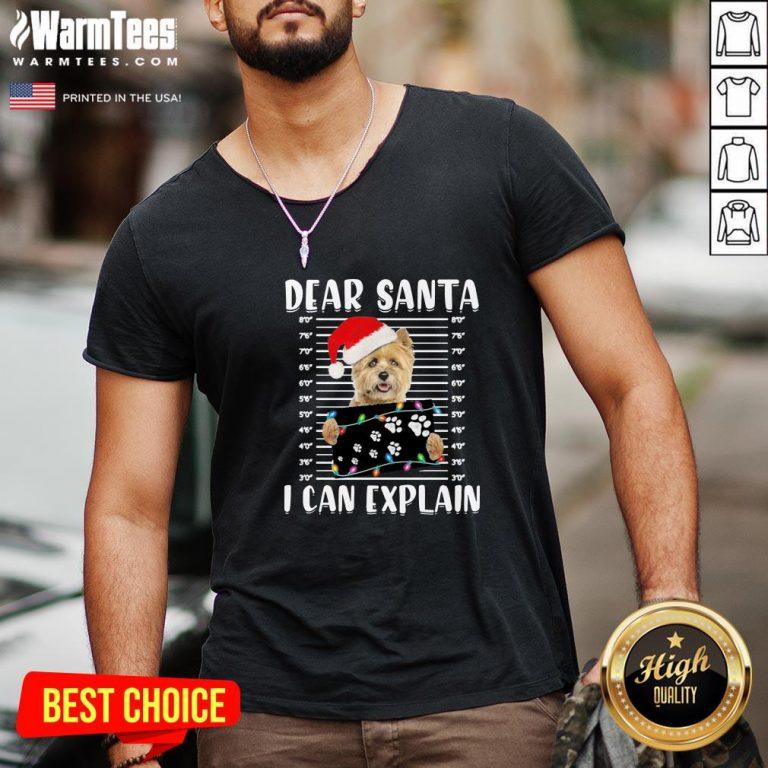 Cute Cairn Terrier Dear Santa I Can Explain Christmas Sweater V-neck - Design By Warmtees.com