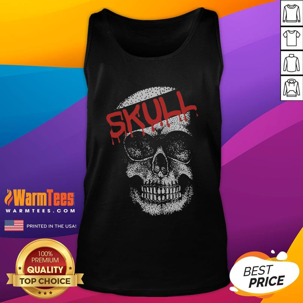 Cute I Would Like Skull Tank Top - Design By Thelasttees.com