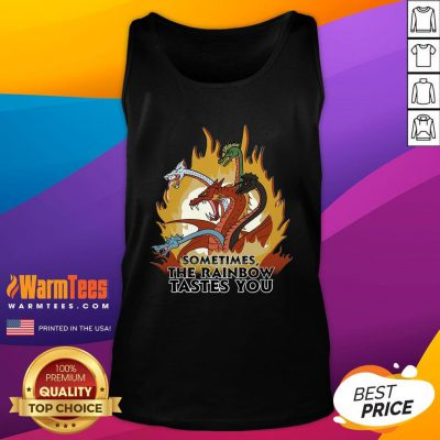 Fantastic Dragons Sometimes The Rainbow Tastes You Tank Top - Design By Warmtees.com