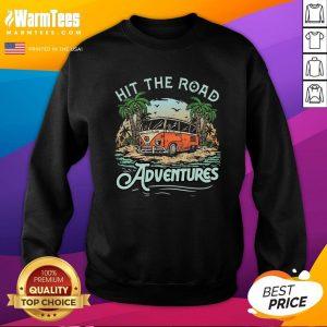 Fantastic Hit The Road Adventures Sweatshirt - Design By Thelasttees.com