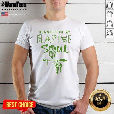 Fantastic I Love Native Soul Shirt - Design By Warmtees.com