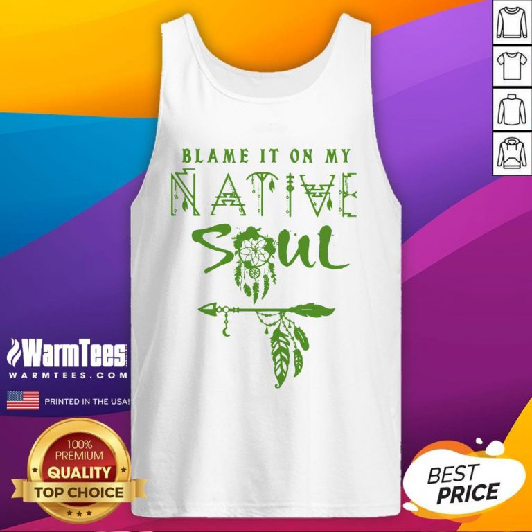 Fantastic I Love Native Soul Tank Top - Design By Warmtees.com