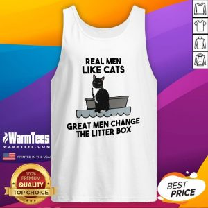 Fantastic Real Men Like Cats Great Men Change The Litter Box Tank Top - Design By Warmtees.com