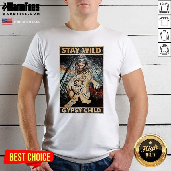 Funny Girl Stay Wild Gypsy Child Vertical Poster Shirt - Design By Warmtees.com