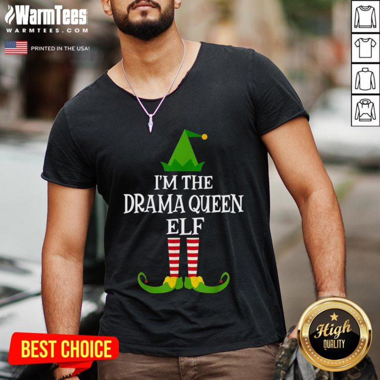 Funny Im The Drama Queen Elf Matching Family Christmas V-neck - Design By Warmtees.com