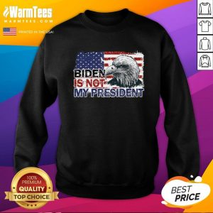 Funny Joe Biden Is Not My President Flag Usa Election Vintage Sweatshirt - Design By Warmtees.com