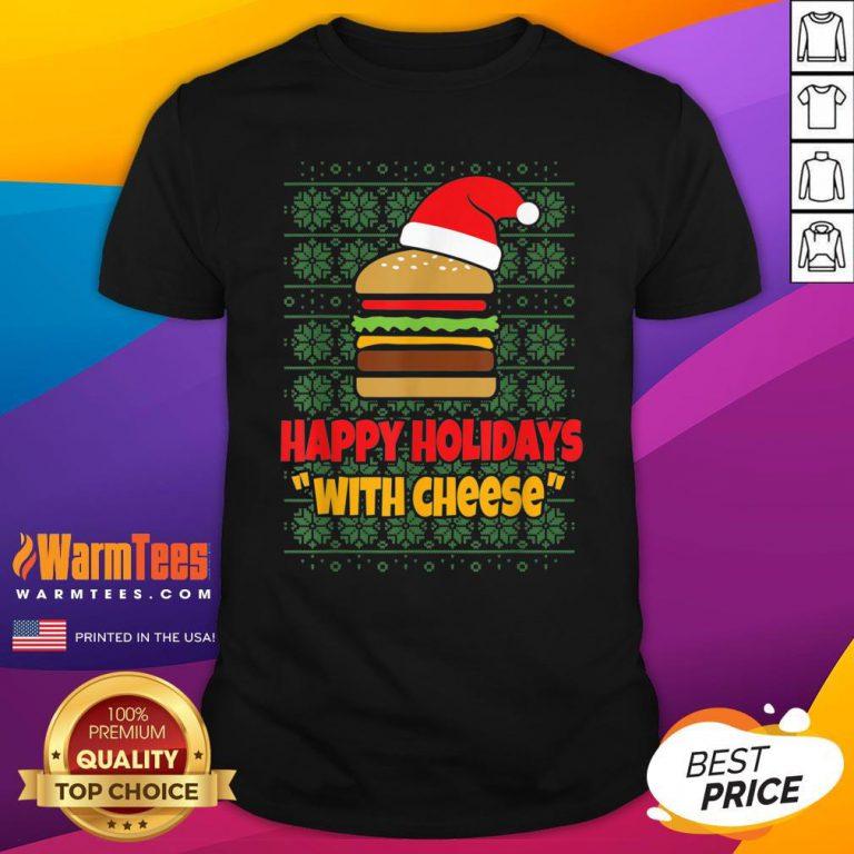 Good Holidays With Cheese Santa Burger Shirt - Design By Warmtees.com