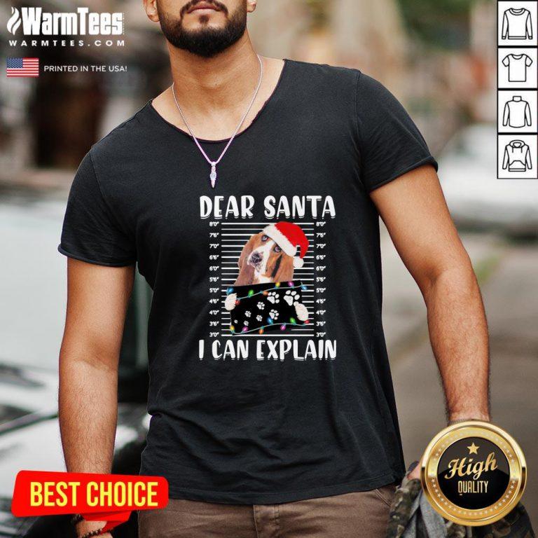 Great Basset Hound Dear Santa I Can Explain Christmas Sweater V-neck - Design By Warmtees.com