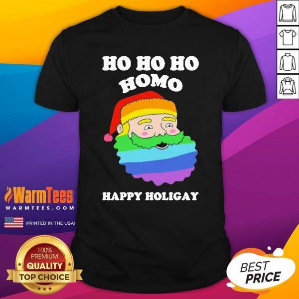 Great LGBT Santa Ho Ho Ho Homo Happy Holiday Shirt - Design By Warmtees.com