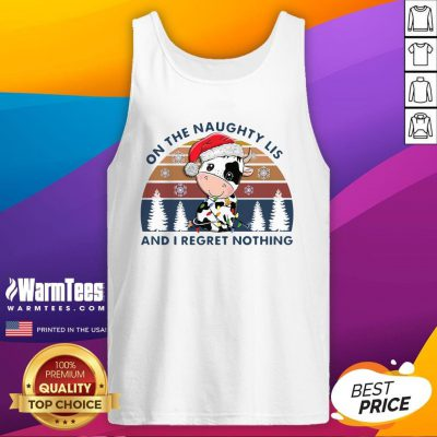 Great On The Naughty List And I Regret Nothing Vintage Tank Top - Design By Warmtees.com